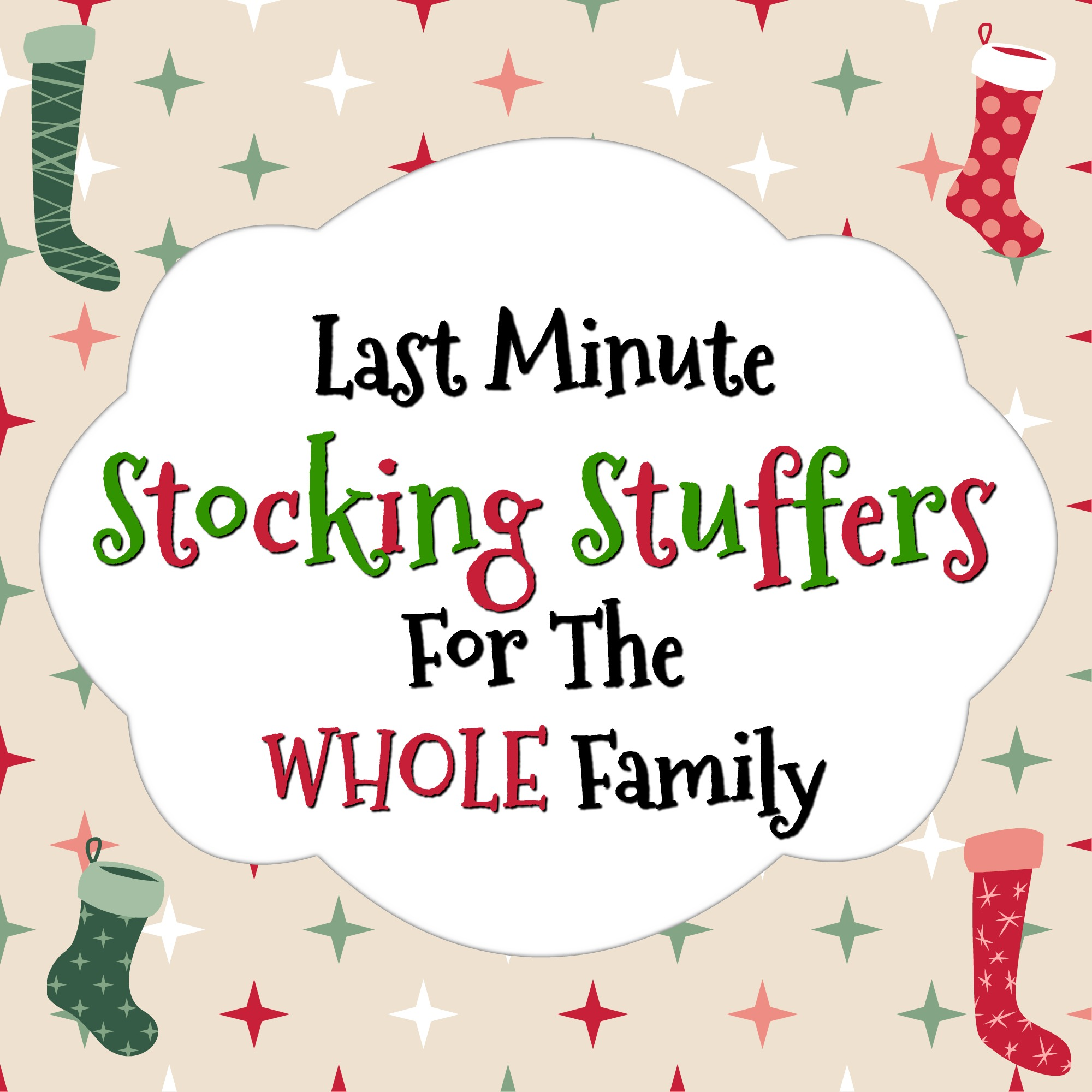 Last Minute Stocking Stuffers for the Whole Family